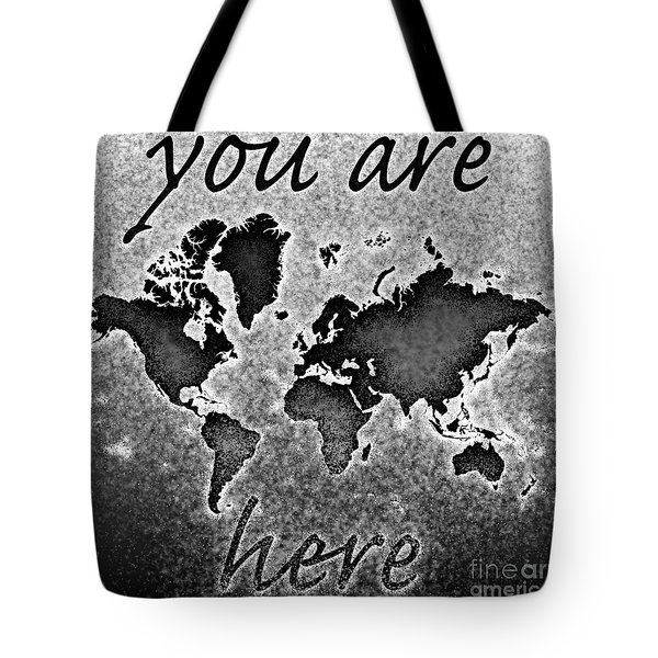 World Map You Are Here Novo In Black And White Tote Bag