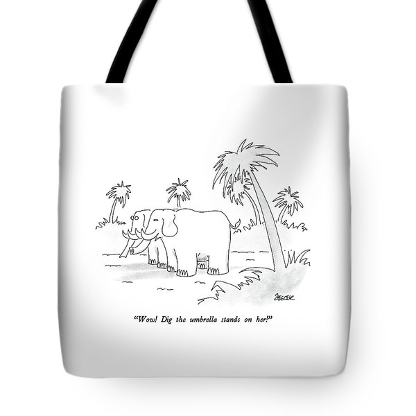 Wow!  Dig The Umbrella Stands On Her! Tote Bag