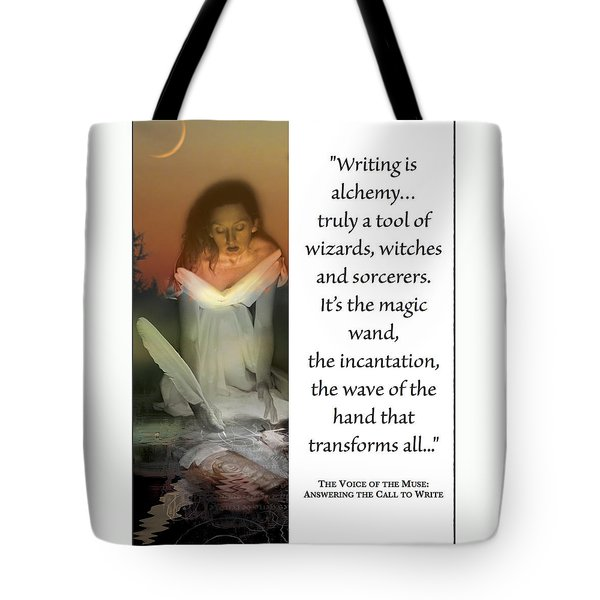 Writing Is Alchemy Tote Bag