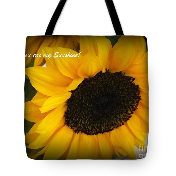 You Are My Sunshine - Greeting Card Tote Bag by Dora Sofia Caputo Photographic Art and Design