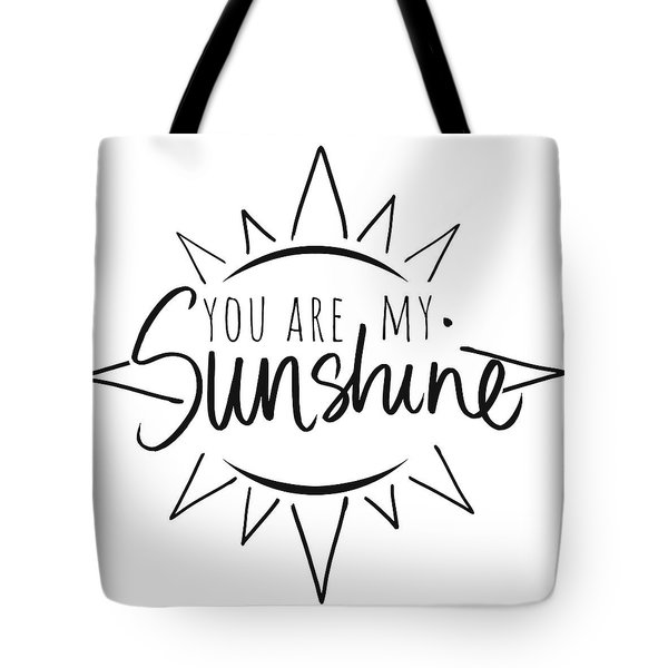 You Are My Sunshine With Sun Tote Bag