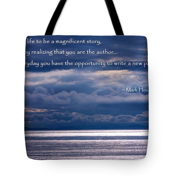 Tote Bag featuring the photograph You Are The Author by Jordan Blackstone