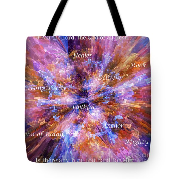 Tote Bag featuring the digital art You Are The Lord by Margie Chapman