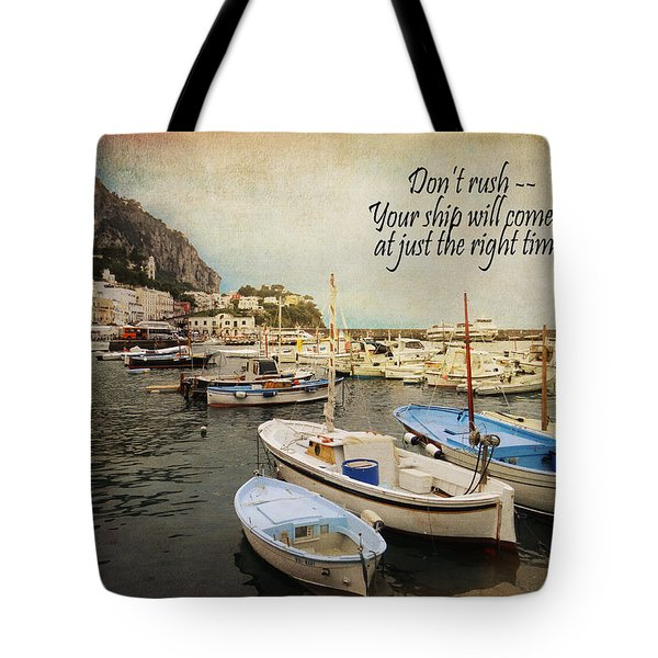 Your Ship Will Come In Tote Bag