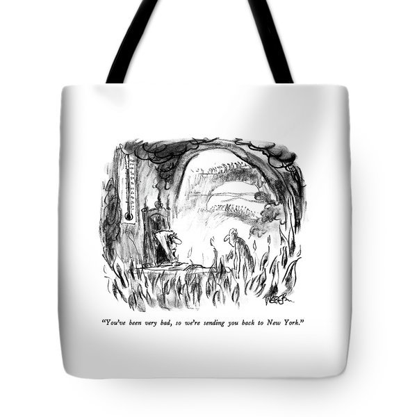 You've Been Very Bad Tote Bag