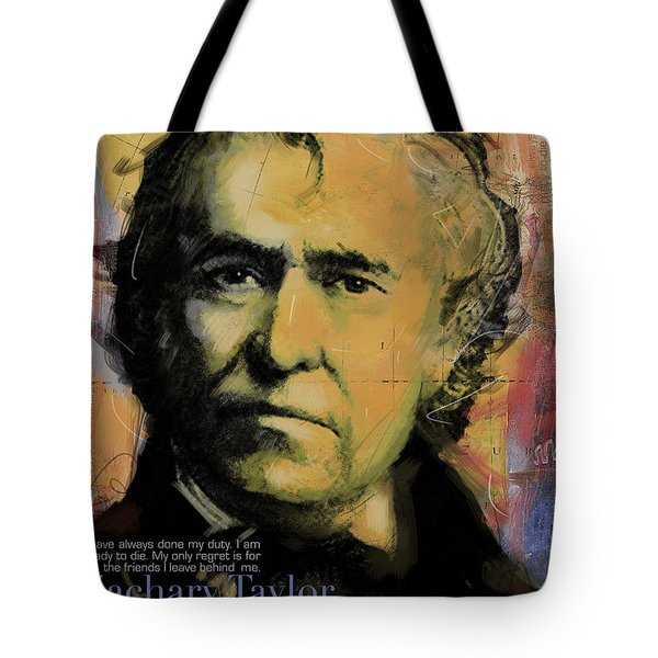 Zachary Taylor Tote Bag by Corporate Art Task Force