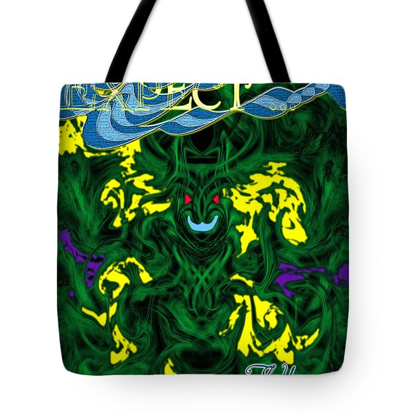 Expect The Unexpected Tote Bag by Christopher Gaston