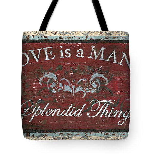 Love Is A Many Splendid Thing Tote Bag