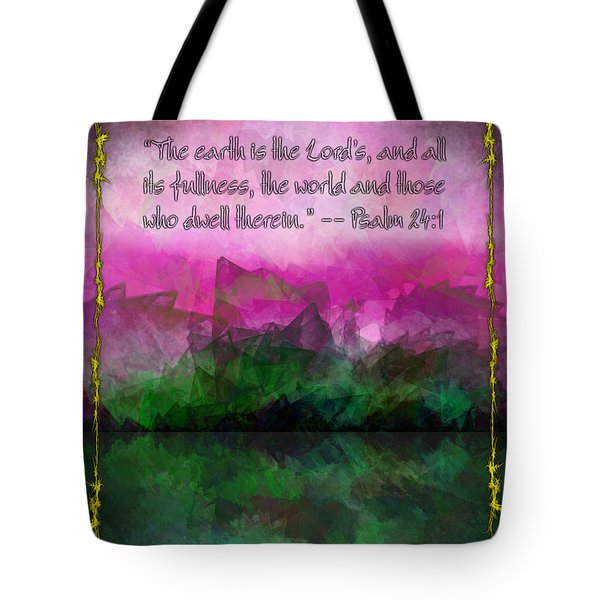 The Earth Is The Lord's Tote Bag by Christopher Gaston