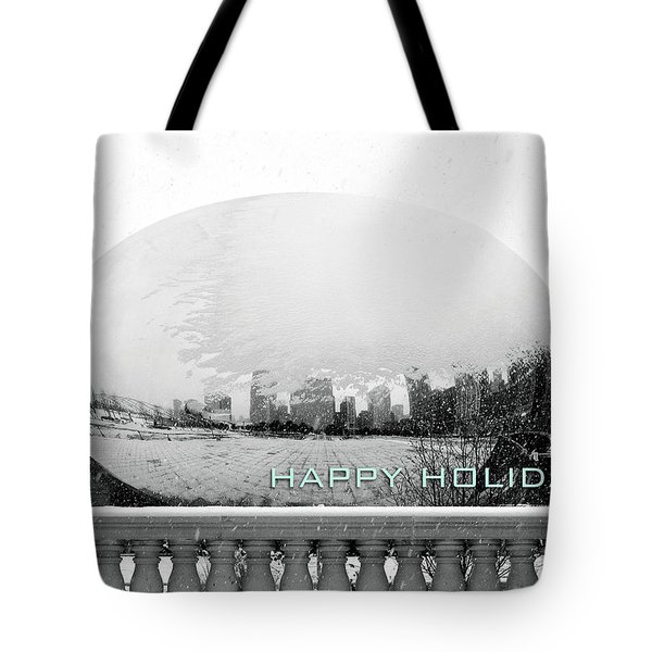 Happy Holidays From Chicago Tote Bag