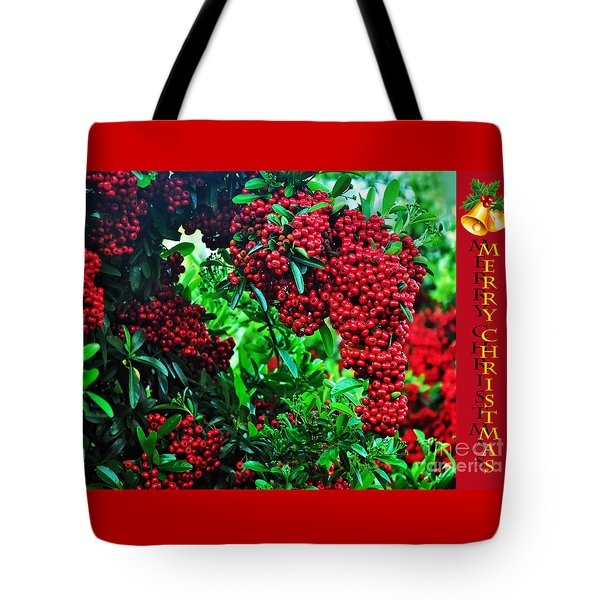 A Berry Merry Christmas Tote Bag by Kaye Menner