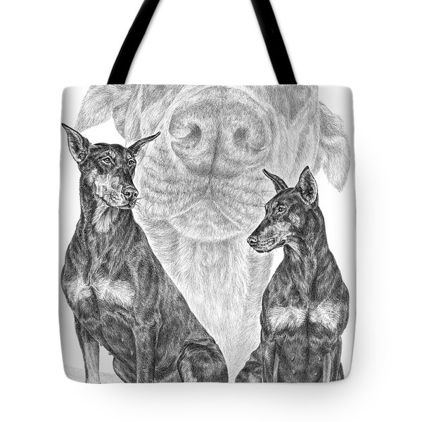 A Doberman Knows - Dobe Pinscher Art Print Tote Bag