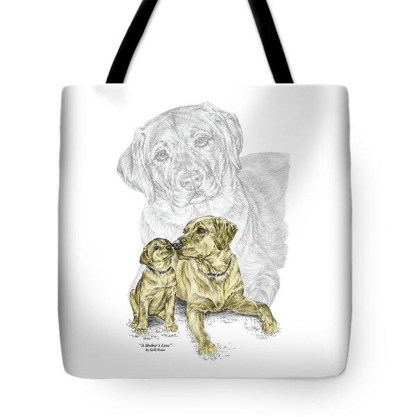 A Mothers Love - Labrador Dog Print Color Tinted Tote Bag