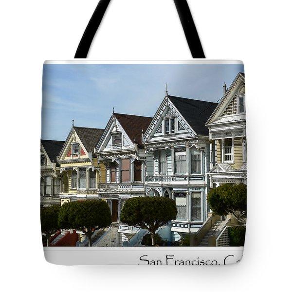 Alamo Square San Francisco California Tote Bag