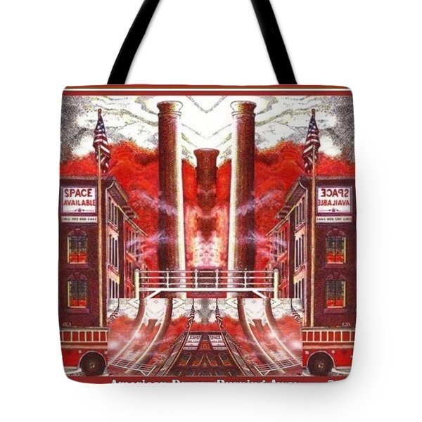 American Dream Burning Away Tote Bag