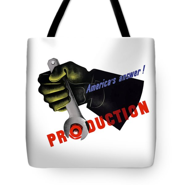 America's Answer -- Production  Tote Bag by War Is Hell Store