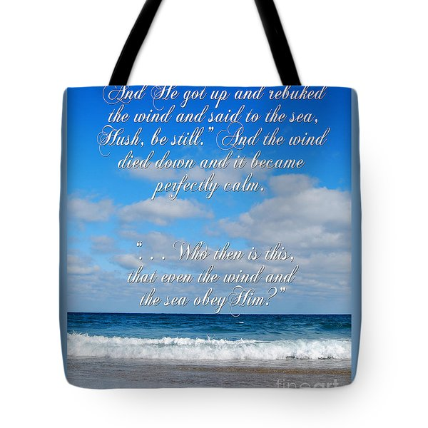 And He Said To The Sea - Hush Tote Bag