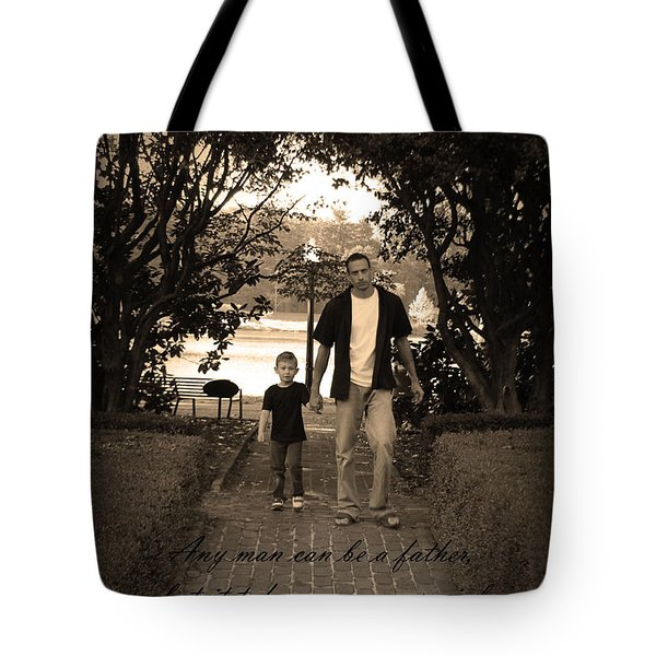 Tote Bag featuring the photograph Be A Dad by Kelly Hazel