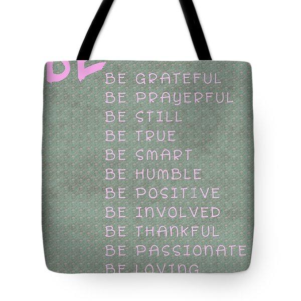 Be Tote Bag by Georgia Fowler