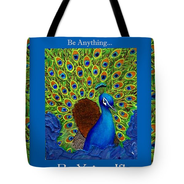 Be Yourself Tote Bag by The Art With A Heart By Charlotte Phillips