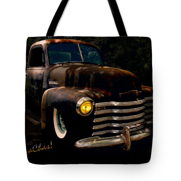 Chevy Hot Rat Rod Pickup Cowgirl's Last Stand Tote Bag