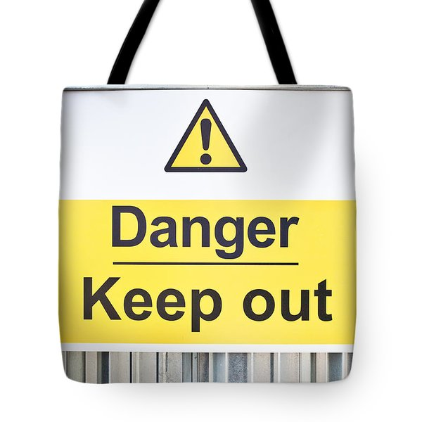 Danger Sign Tote Bag by Tom Gowanlock