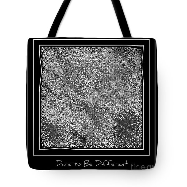 Dare To Be Different - Black And White Abstract Tote Bag by Carol Groenen