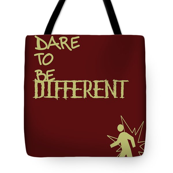 Dare To Be Different Tote Bag by Georgia Fowler
