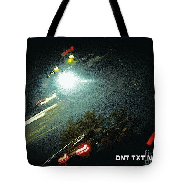 Dnt Txt N Drv Tote Bag by Renee Trenholm