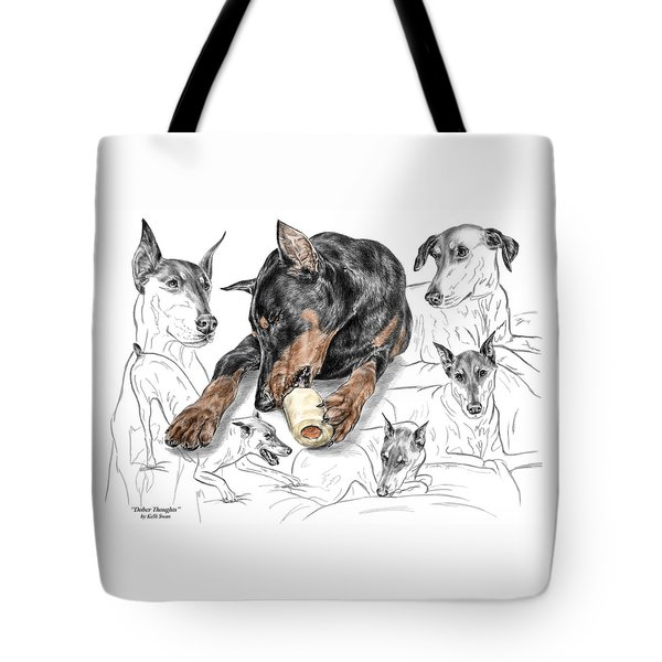 Dober-thoughts - Doberman Pinscher Montage Print Color Tinted Tote Bag by Kelli Swan