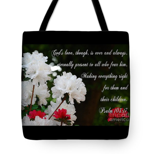 Ever And Always Eternally Present Tote Bag