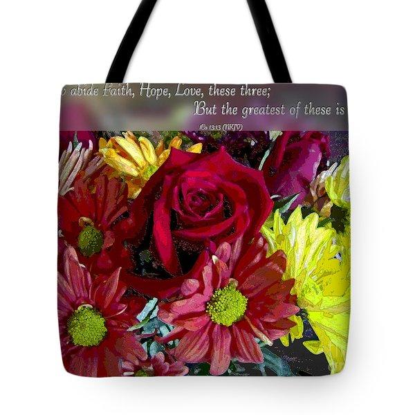 Faith Hope Love II Tote Bag by Debbie Portwood
