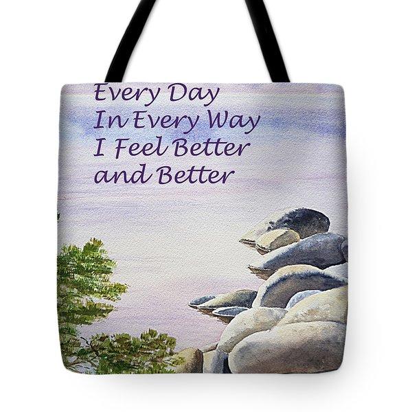 Feel Better Affirmation Tote Bag by Irina Sztukowski