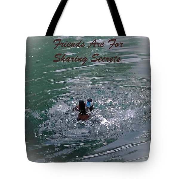 Friends Are For Sharing Secrets Tote Bag by DigiArt Diaries by Vicky B Fuller