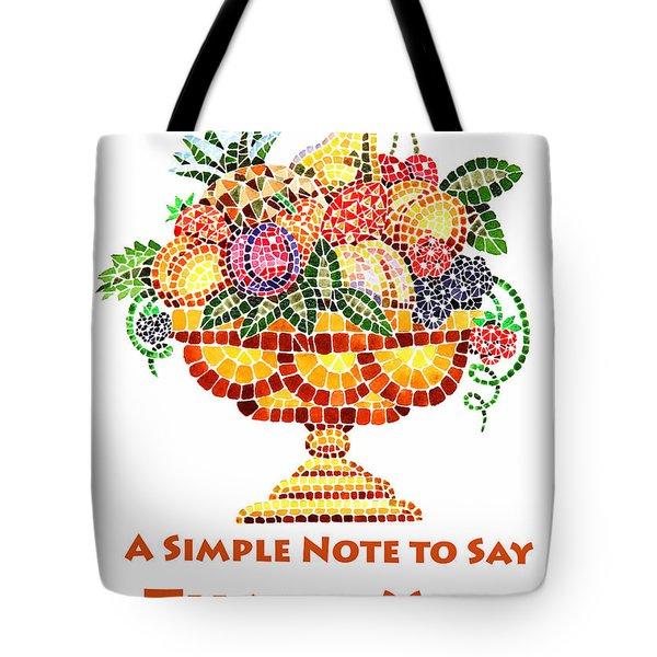 Fruit Mosaic Thank You Note Tote Bag by Irina Sztukowski