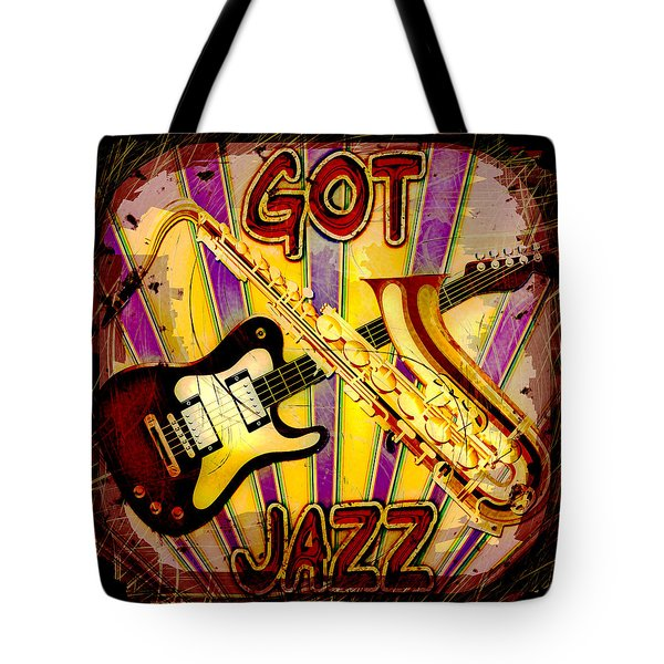 Got Jazz Abstract Tote Bag by David G Paul