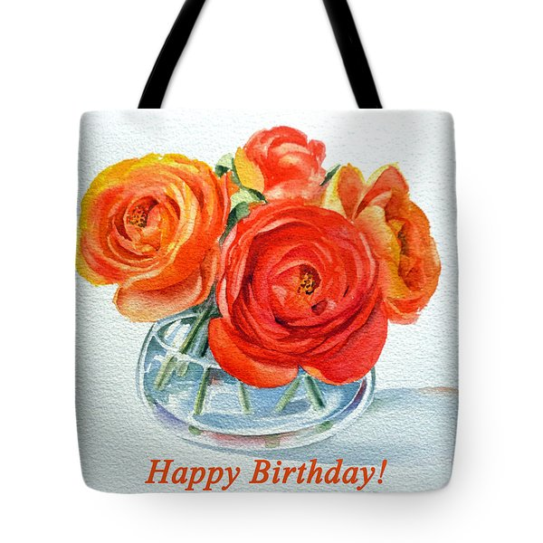 Happy Birthday Card Flowers Tote Bag by Irina Sztukowski