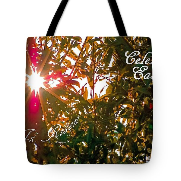 He Is Risen Easter Greeting Tote Bag by DigiArt Diaries by Vicky B Fuller