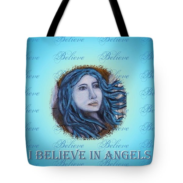 I Believe In Angels Tote Bag by The Art With A Heart By Charlotte Phillips