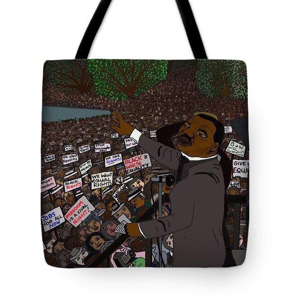 I Have A Dream Tote Bag by Karen Elzinga