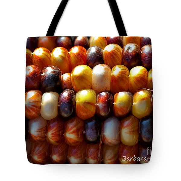 Tote Bag featuring the photograph Indian Corn by Barbara McMahon