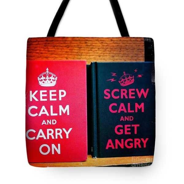 Tote Bag featuring the photograph Keep Calm And Carry On by Nina Prommer