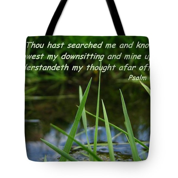 Known Through And Through Tote Bag
