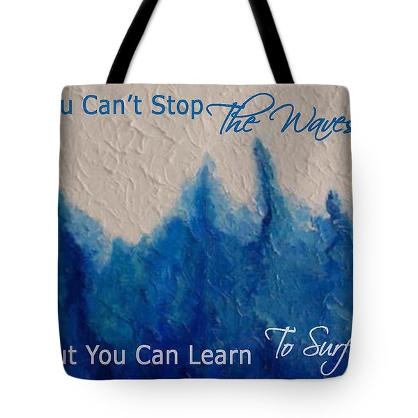 Learning To Surf Tote Bag by The Art With A Heart By Charlotte Phillips