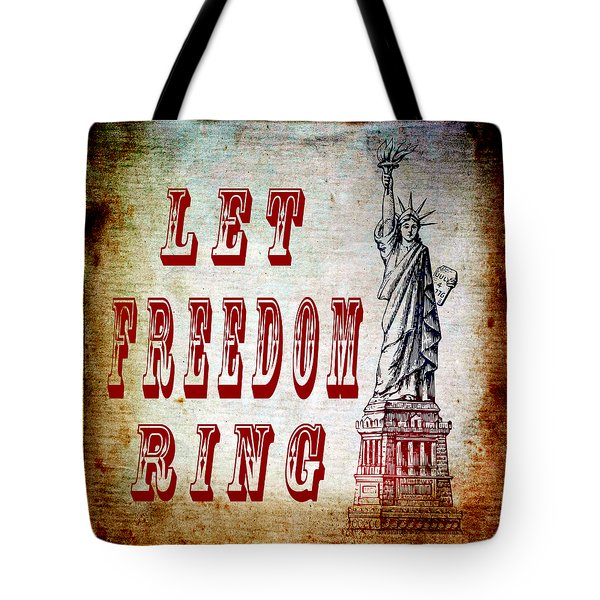 Let Freedom Ring Tote Bag by Angelina Vick