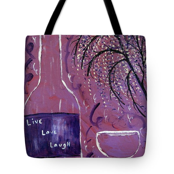 Live Love Laugh Wine Tote Bag