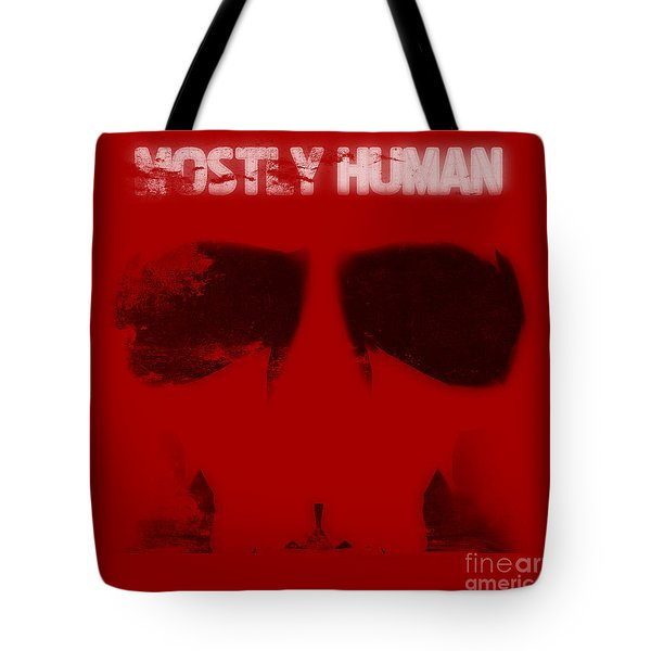 Mostly Human 1 Tote Bag by Pixel Chimp