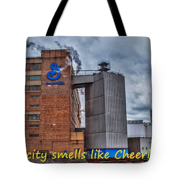 My City Smells Like Cheerios Tote Bag