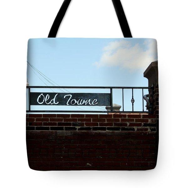 Old Towne Sign Tote Bag
