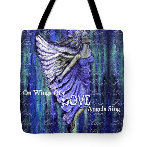 On Wings Of Love Angels Sing Tote Bag by The Art With A Heart By Charlotte Phillips
